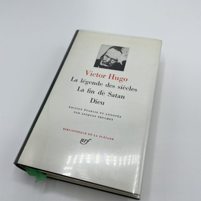 victor hugo legende siecles pleiade collection